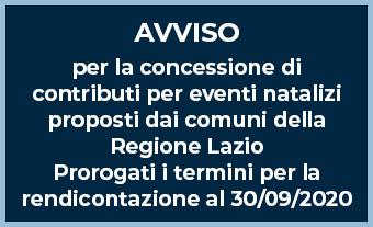 Avviso per la concessione di contributi per eventi natalizi proposti dai comuni della Regione Lazio Prorogati i termini per la rendicontazione al 30/09/2020